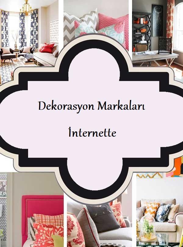 Dekorasyon Markalarının İnternet Alışveriş Siteleri