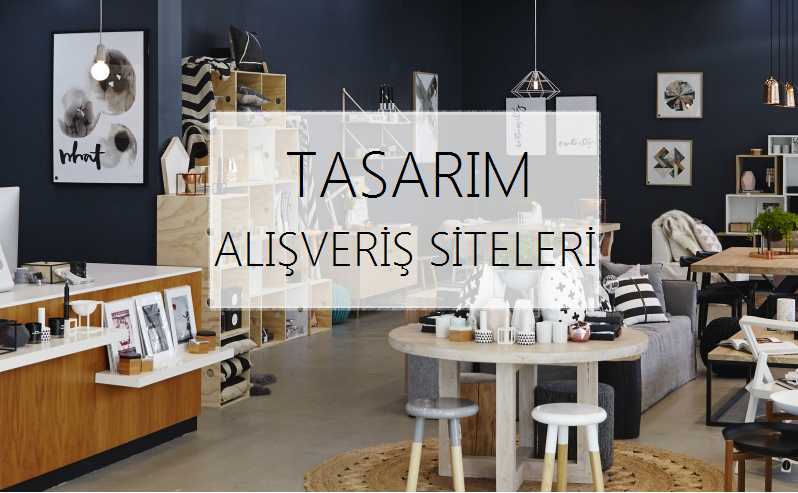 Tasarım Alışveriş Siteleri