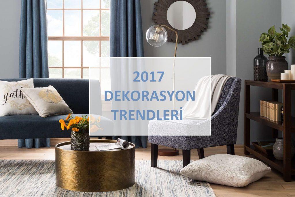 2017-dekorasyon-trendleri
