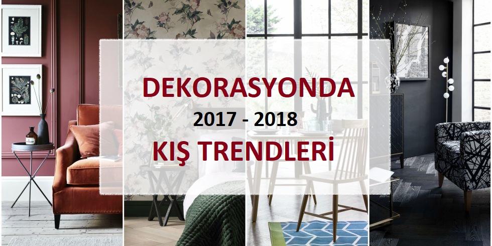 10 Adımda Dekorasyonda 2017 – 2018 Kış Trendleri